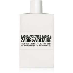 Zadig & Voltaire This is Her! sprchový gel pro ženy 200 ml