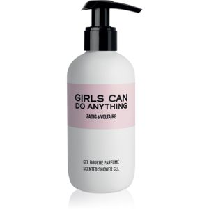 Zadig & Voltaire Girls Can Do Anything sprchový gel pro ženy 200 ml